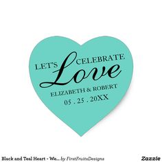 Black and Teal Heart - Wedding Invitation Stickers Wedding's should be picture-perfect, and what better way to celebrate your big day than with this sweet heart-shaped sicker. It features warm words and a cute style that will let your friends and family know how much you would value their support on your big day as you celebrate love. Check it out: this heart-shaped design features a teal background and elegant white black scripts. High-contrast and chic text creates a timelessly elegant…
