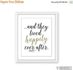 70% OFF THRU 9/19 And They Lived Happily Ever After by dodidoodles Golden Anniversary, Anniversary Gifts, Gold Wedding, Wedding Gifts, Engagement Presents, Wedding Signage, Happily Ever After, Printables, Lettering