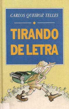 Momentos da Fogui: Resenha: Tirando de Letra  - Carlos Queiroz Telles