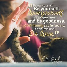 Be Love <3 Bryant Mcgill, Meaning Of Life, Self Love, Knowing You, Meant To Be, Love You, Peace, Good Things, Thoughts