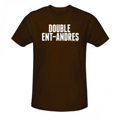 Don The League Double Ent-Andres T-Shirt exclusively at the official FX The League Shop, and show your pride in The League & its worst named team. View All Take My Money, Football Season, Best Shows Ever, Role Models, Funny Stuff, My Style, Mens Tops, T Shirt