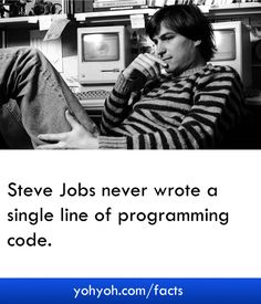 Steve Jobs Never Wrote A Single Line Of Programming Code - Shocking Steve Jobs Facts