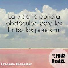 La vida te pondrá obstáculos pero los limites los pones tu. #Multinivel #marketing #Ventadirecta #Racvals #creandobienestar @racvalsemprendedores