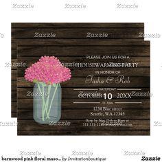 Shop barnwood pink floral mason jar Housewarming Invite created by Invitationboutique. Housewarming Invitations, Barn Wood, Pink Flowers, Rsvp, House Warming, Invite, Mason Jars, Eyeshadow, Rustic