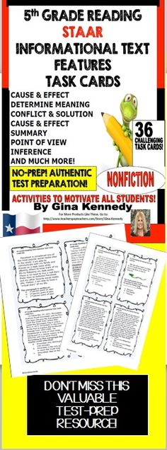 5th GRADE READING NONFICTION INFORMATIONAL TEXT FEATURES TASK CARDS! 36 TASK CARDS TO REVIEW THE 5TH GRADE INFORMATIONAL TEXT STANDARDS! STAAR ALIGNED! After researching common 5th grade reading STAAR test question stems, I created these task cards to provide authentic practice to reinforce the reading informational text skills that students find specifically difficult. I have included 36 task cards that review important text features such as cause and effect, conflict and solution, infe...... Reading Centers, Reading Skills, 5th Grade Centers, Question Stems, Staar Test, Short Passage, 5th Grade Reading, Text Features, Cause And Effect