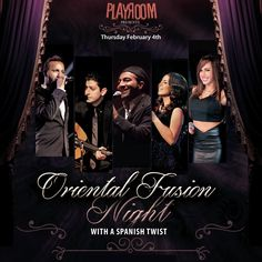 Eat, Drink, Laugh & Dance Thusrday February 4th PlayRoom  Oriental Fusion Night with a Spanish twist A Special night by Music Saga  Issa Ghandour Rouba el Khoury Mohammad Sabbidine Nataly A. Safy Patrick Khalil  Band and music by Rayan Habre  For reservations or more information please call 70-757500 PLAYROOM Nahr el mot, Behind Mobilitop & next to City Mall