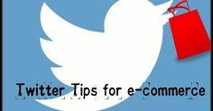 Twitter Marketing Tips for e-Commerce Business or Website Promotion #sell #online