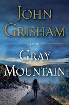 Gray Mountain by John Grisham,  Click the cover image to check out or request the suspense and thrillers kindle.
