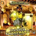 Trinidad James - All Gold Errythang Hosted by @ThisIs80Bda - Free Mixtape Download or Stream it