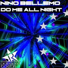Gianni Ruocco, Dephunk, ZaVen, Stas C.da, Nino Bellemo New Releases: Do Me All Night on Beatport