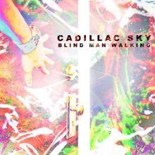 Cadillac Sky: Blind Man Walking
