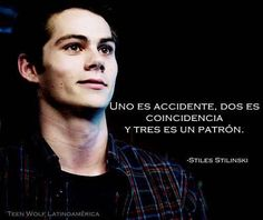 Read Stiles from the story Frases de Teen Wolf by (Andrea Balderas) with reads. Teen Wolf Memes, Teen Wolf Quotes, Stydia, Sterek, Dylan O'brien, Styles Stilinski, Tenn Wolf, Tumblr Gay, Teen Wolf Stiles
