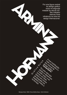 expressão visual III: Armin Hofmann - Nova Gráfica Suíça Typography Poster Design, Typographic Poster, Branding Design, Armin Hofmann, Tattoo Posters, International Typographic Style, International Style, Ballet Posters, Swiss Style