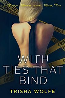 KT Book Reviews: With Ties that Bind: A Broken Bonds Novel, Book Tw...