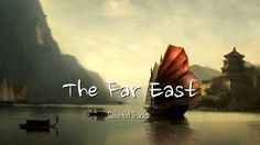 The Far East [Easy Listening, World, Asian, Chinese Japanese, Buddha, Chill out music...