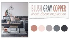 Blush Gray Copper Room Decor Inspiration Twitter