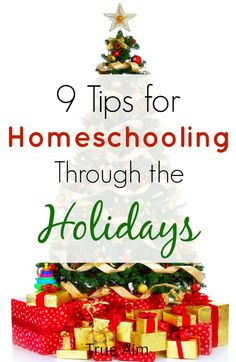 9 tips for help with homeschooling during the holidays.