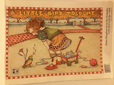 """Mary Engelbreit """"A Little Bird Told Me"""""""