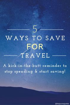 5 Ways to Save for Travel - Pin now, read later!
