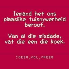 A Afrikaanse Quotes, Language, Jokes, Funny, African, Group Costumes, South Africa, Van, Country