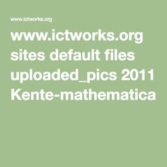 www.ictworks.org sites default files uploaded_pics 2011 Kente-mathematical-codes.pdf
