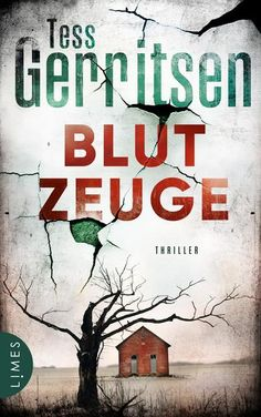 Blutzeuge: Thriller Rizzoli-&-Isles-Serie, Band 12