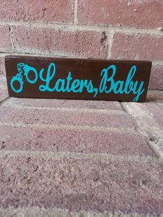 For the den:D Fifty Shades of Grey quote Laters Baby by ABlockAway on Etsy, $10.00