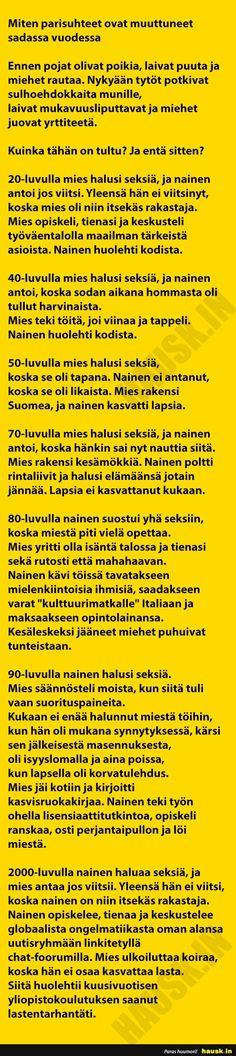 Miten parisuhteet ovat muuttuneet sadassa vuodessa. - HAUSK.in Haha, Sayings, Words, Quotes, Humor, Quotations, Lyrics, Ha Ha, Quote