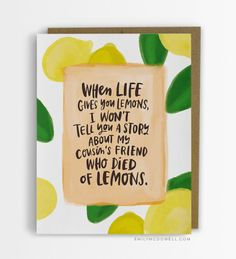 Died of Lemons Empathy Cards For Serious Illness #empathycards #emilymcdowell