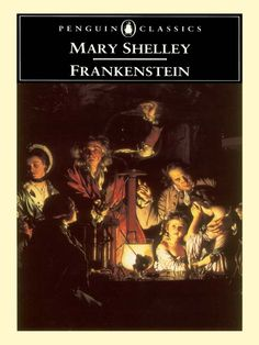 Mary Shelley's Frankenstein, is an absolute must. If you only know it from a movie, you've been dis-serviced.