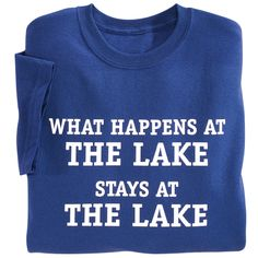 Lake T Shirt - Gifts, Clothing, Jewelry, Home Decor and Home Furnishings as Featured in Popular Catalogs | Catalog Favorites