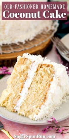 Cocunut Cake, Coconut Cake Frosting, Coconut Cake Easy, Coconut Recipes, Best Coconut Cake Recipe Ever, Old Fashioned Coconut Cake Recipe, Coconut Desserts, Easy Icing Recipe, Easy Cake Recipes
