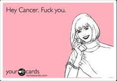fuck you cancer - Google Search