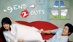10 of 10 | 9 End 2 Outs (2007) Korean Drama - Romantic Comedy | Lee Jung Jin