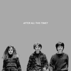 After all this time? Always 1/2