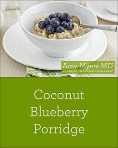 Gluten-free breakfast Blueberry Coconut Porridge recipe -  1 cup short grain brown rice -  5 cups water -  1 cup fresh or frozen blueberries -  1/4 cup unsweetened shredded coconut -  1 tsp ground cinnamon -  1/4 tsp ground nutmeg -  2 Tbsp chia or ground flax seeds -  1 pinch sea salt