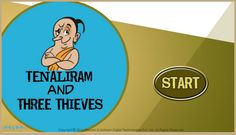 Read this fun #TenaliRamanstory, 'Tenali Raman and Three Thieves' and find out how Tenali Rama outsmart the thieves planning to rob his house in the night. For more interesting #TenaliRaman #StoriesforKids, visit: http://mocomi.com/fun/stories/tenali-raman/