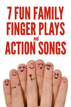 7 Family Themed Finger Plays and Action Songs - No Time For Flash Cards