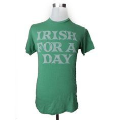 #ebay Irish FOR A DAY men's graphic tee size S green t-shirt by  Topless California withing our EBAY store at  http://stores.ebay.com/esquirestore