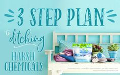 Your 3 Step Plan to Ditching Harsh Chemicals