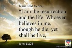 I am the resurrection and the life | Free Bible Desktop Verse Wallpaper | Verse for the day | scriptures from the bible