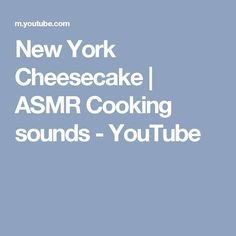 New York Cheesecake | ASMR Cooking sounds - YouTube