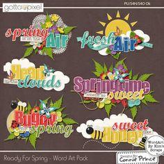 Ready For Spring - Digital Scrapbook Word Art. $2.99 at Gotta Pixel. www.gottapixel.net/