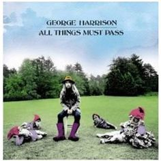 "Most people can sing the words to ""My Sweet Lord"" in their sleep. My favorite song on George Harrison's first solo album, ""All Things Must Pass,"" is ""The Art of Dying."" The lyrics are intriguing ... the guitar work by Eric Clapton inspired."
