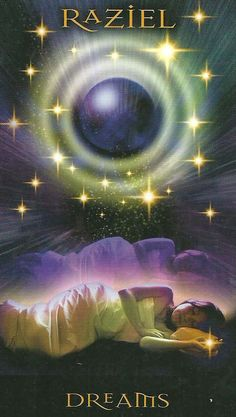 "ARCHANGEL RAZIEL: Dreams ""Many of you have been having re-occurring or prominent and clear"