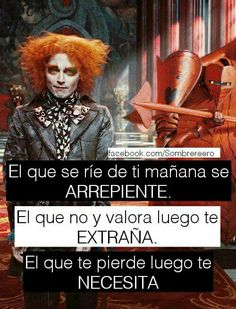 Y te importa - Best Pins Live Sad Quotes, Love Quotes, Mad Hatter Quotes, Words Can Hurt, I Hate My Life, Little Bit, Sad Love, Spanish Quotes, Johnny Depp