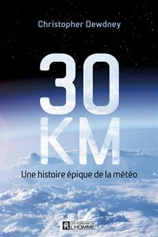 Livre 30 km - Une histoire épique de la météo   Les Éditions de l'Homme Audiobooks, Ebooks, Reading, Fragile, Mince, Physique, Comme, Free Apps, Canada