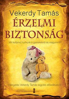 Ki az úr a háznál? (könyv) - Beth A. Grosshans - Janet H. Film Books, Book Worms, Kindergarten, Parenting, Teddy Bear, Teaching, Education, Toys, Children