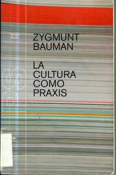 Zygmunt Bauman fue un sociólgo, filósofo y ensayista de origen polaco. Sus obras recogen temas, como el de las clases sociales, el socialismo, el holocausto, la hermenéutica, la modernidad y la posmodernidad, el consumismo, la globalización y la nueva pobreza. Desarrolló el concepto de la «modernidad líquida». Bauman recibió el Premio Príncipe de Asturias de Comunicación y Humanidades 2010. Z. Bauman: La cultura como Praxis