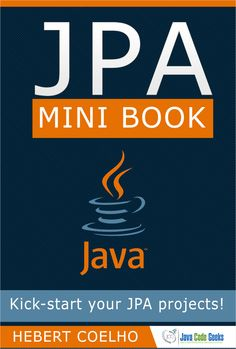 """Free eBook to JPA Mini Book An easy definition to JPA is: """"A group of specifications (a lot of texts, regularizations and Java Interfaces) to define how a JPA implementation should behave"""". Science Books, Computer Science, Mini Books, Geeks, Java, Free Ebooks, Geek Stuff, Coding, Geek Things"""